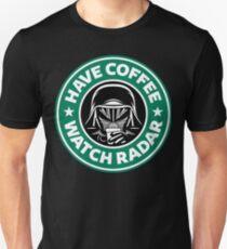 Have Coffee, Watch Radar Unisex T-Shirt