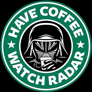 Have Coffee, Watch Radar by Adho1982