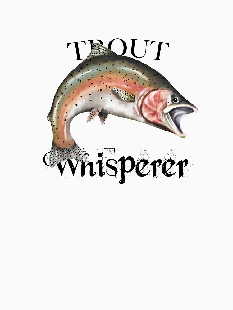 Trout Whisperer by pjwuebker