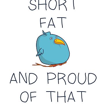 Short fat and proud of that by mousenpepper