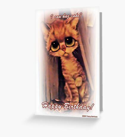 I Can Haz Cake? Greeting Card