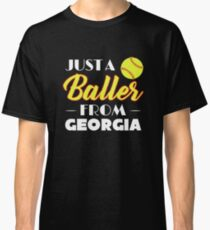 Just A Baller From Georgia Classic T-Shirt