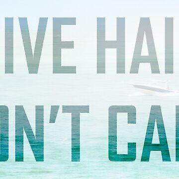 Dive Hair Don't Care Ocean Word Art by cyrenekrey