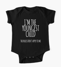 I'm the Youngest Child, The Rules Don't Apply To Me One Piece - Short Sleeve