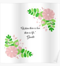 Gandhi Quote with Floral Poster