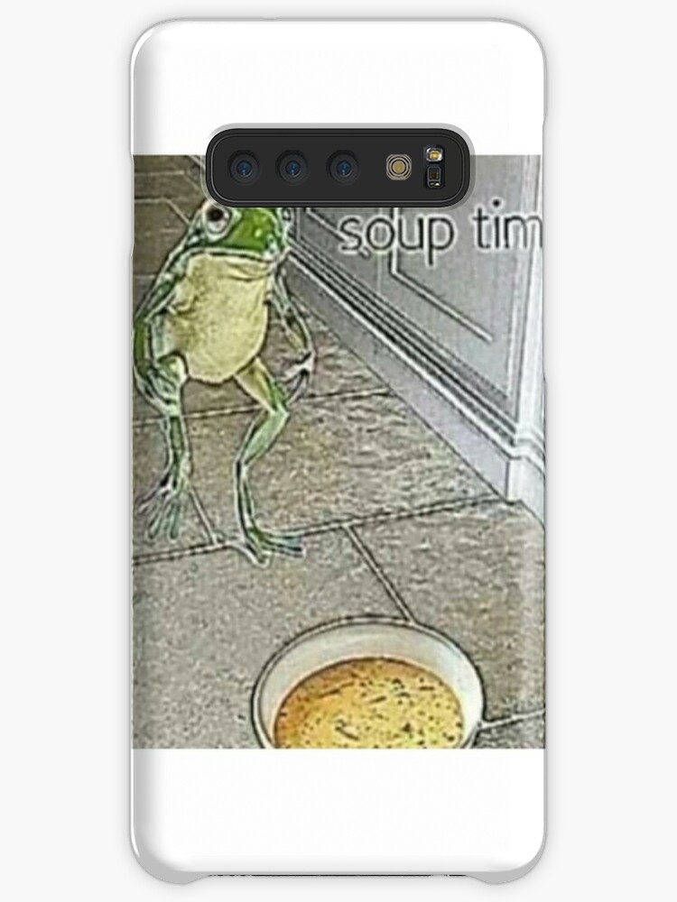 """""""Soup Time Meme"""" Cases & Skins for Samsung Galaxy by ..."""