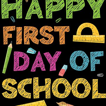 Happy First Day Of School by deepstone