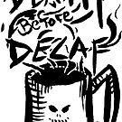 Tod vor Decaf von bdesantisart