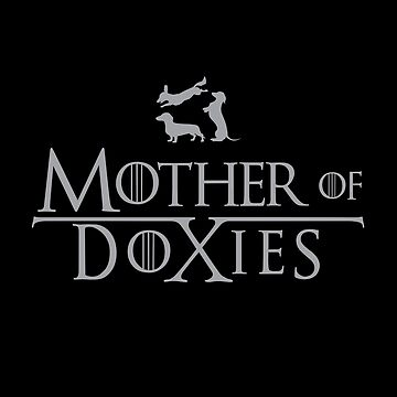 Mother of Doxies by FlicksArt