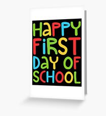 First day of school greeting cards redbubble happy first day of school greeting card m4hsunfo