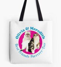 olivia & meredith best friends purrrrr-ever Tote Bag