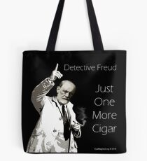 Just One More Cigar: Detective Freud Tote Bag
