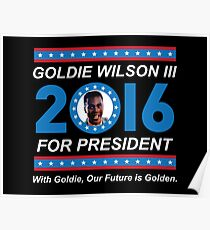 Goldie Wilson III for President 2016  Poster