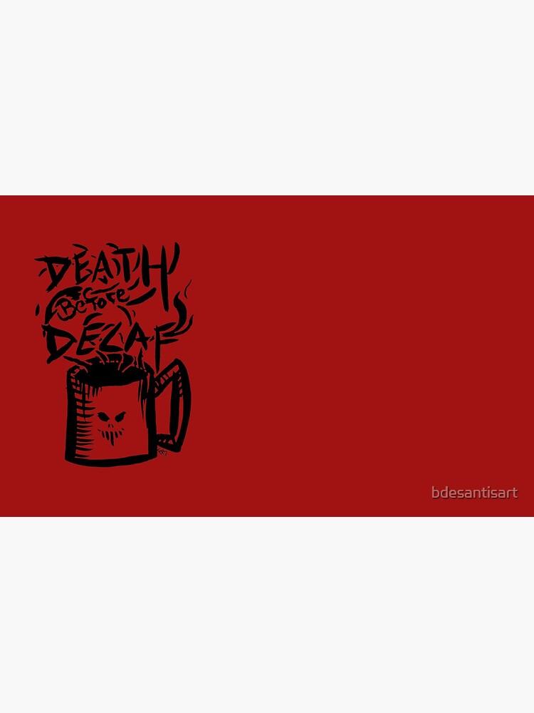 MUERTE antes de Decaf de bdesantisart