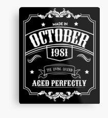 Born In October 1981 - 37th Birthday Gift Metal Print
