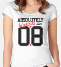 Absolutely fabulous since number 8 08 8th birthday Women's Fitted Scoop T-Shirt
