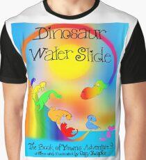 Dinosaur Water Slide, The Book of Yawns, Adventure 8  Graphic T-Shirt