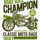Road Race Champion Motorcycle Vintage T-shirt by artbaggage