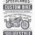 Custom Bike Motocycle Speedlands Real Biker T-shirt by artbaggage