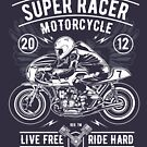 Super Racer Motorcycle Legendary T-shirt by artbaggage