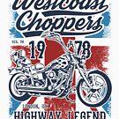 Westcoast Choppers Custom Motorcycle Biker T-shirt by artbaggage