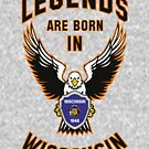 Legends are born in Wisconsin by beloknet