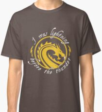 I Was Lightning Before - Dragon Belivers Classic T-Shirt