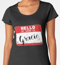 Hello My Name Is Gracie Name Tag Women's Premium T-Shirt