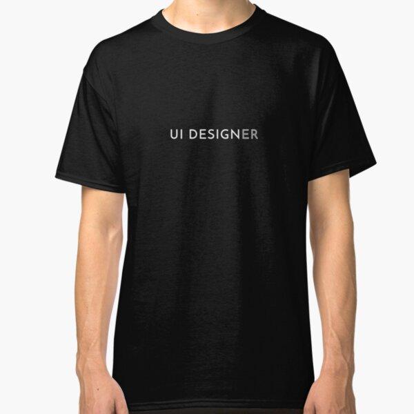 UI Designer Classic T-Shirt