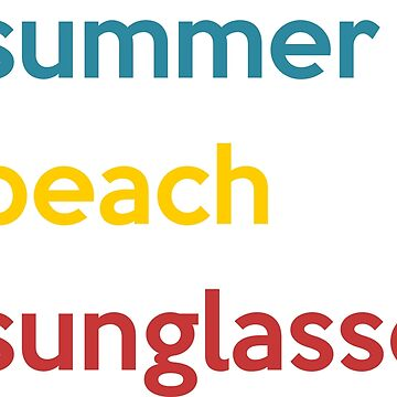 Summer, beach, sunglasses by ZnDigitalPrints