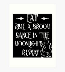 Dancing witch quote and funny graphic for halloween Art Print