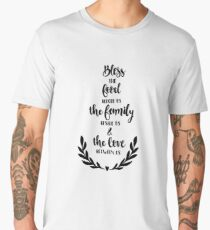Bible Verses - Bless The Food Before us The Family beside us & The Love Between us Men's Premium T-Shirt