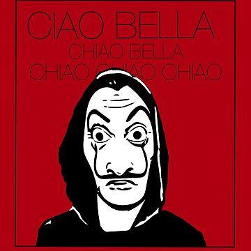 bella ciao - haus des geldes von Kemanciwear