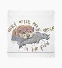 Hairy Otter and The Order of the Fish Scarf