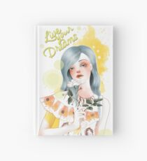 Live your dreams Hardcover Journal