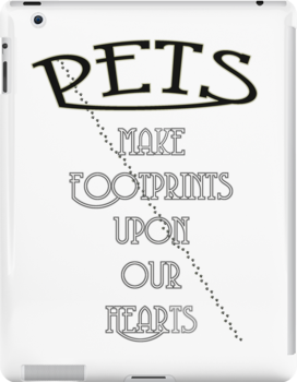 Pets make footprints upon our hearts by Corri Gryting Gutzman