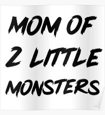 Mom of monsters Poster