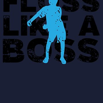 Floss Like A Boss - Flossing Dance by melsens