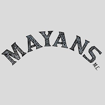 MAYANS MC (SONS OF ANARCHY) by BackInTime
