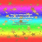 Dare to Love Yourself Rainbow with Gold Stars Design by PurposelyDesign