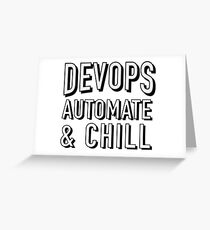 DevOps Automate and Chill Greeting Card