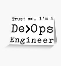 Trust in DevOps engineer Greeting Card