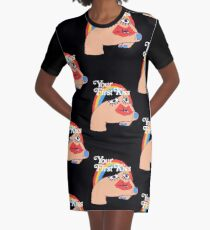 Don't Deny It Graphic T-Shirt Dress