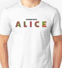 Here with Alice Unisex T-Shirt