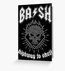 BASH Highway To Shell Greeting Card