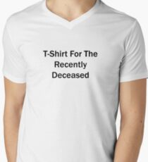 Recently Deceased T-Shirt