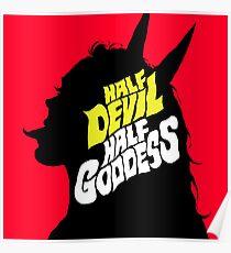 Half Devil Half Goddess Poster