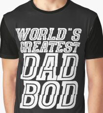 World's Greatest Dad Bod Graphic T-Shirt