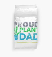 Proud Plants Dad Father's Day Tee Shirt Gifts For plants lover Duvet Cover