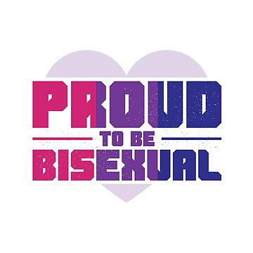 Proud To Be Bisexual by HausOfAyr